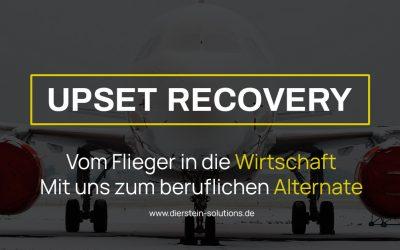 Upset Recovery – Vom Flieger in die Wirtschaft